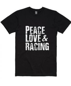 Peace Love & Racing